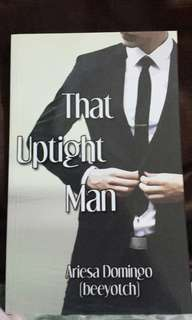Signed w/ Dedication That Uptight Man (selfpub)