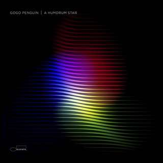 Vinyl record GOGO PENGUIN | A HUMDRUM STAR