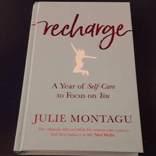 Recharge ; A Year of Self-Care to Focus on You