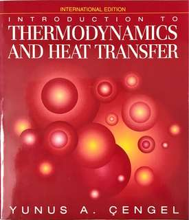 Introduction to Thermodynamics and Heat Transfer (International Edition)