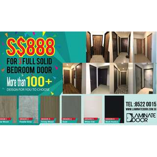 S$888 for 3 FULL SOLID Laminate Bedrooms Door (HDB/BTO only)