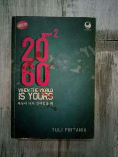 2060 #2: When The World is Yours oleh Yuli Pritania