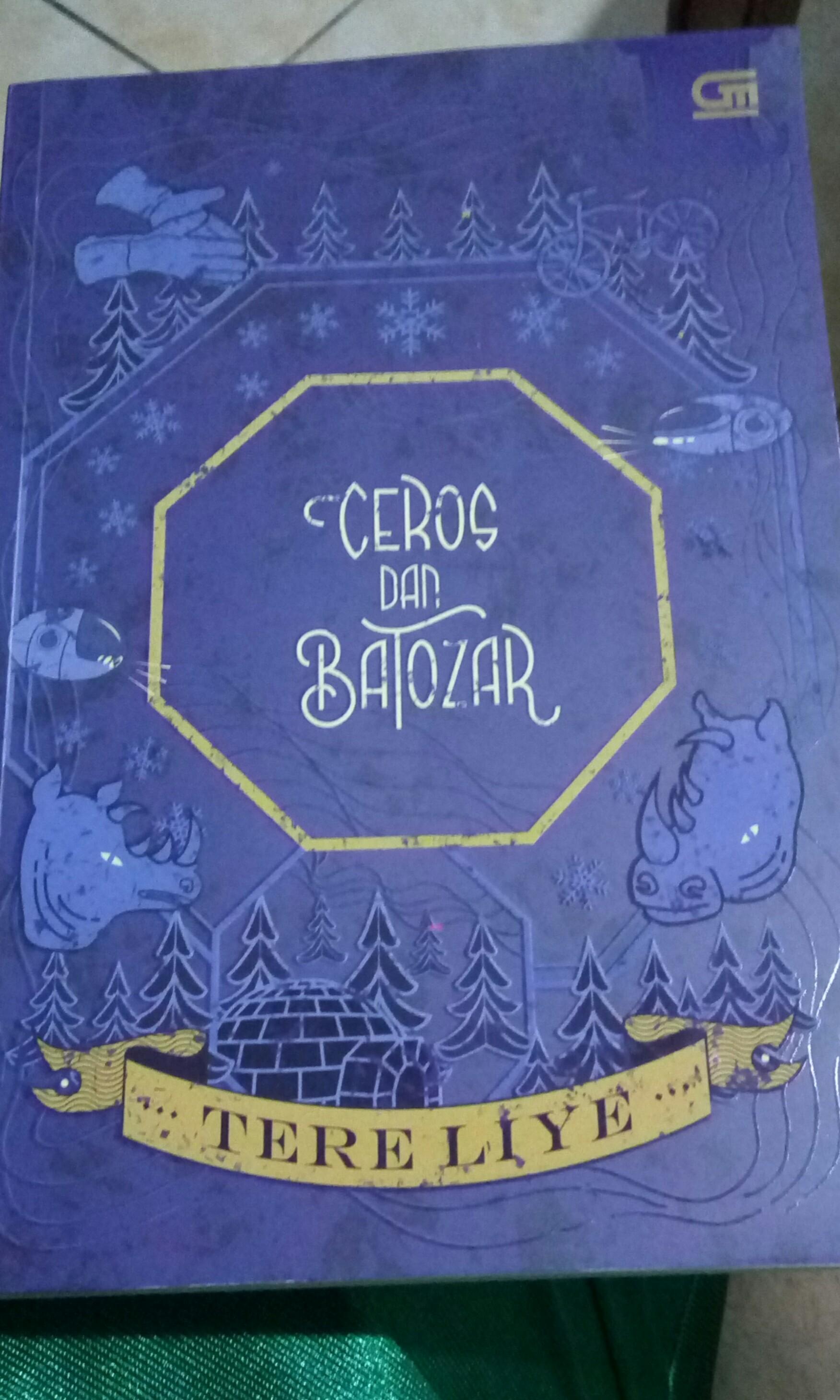 1 Paket Novel Tere Liye Ceros Dan Batozar Komet Books Bintang Stationery On Carousell