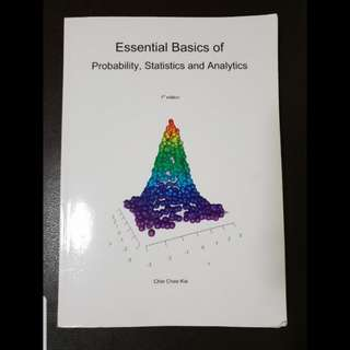 AB1202 Chin Chee Kai, Essential Basics of probability, Statistics and Analytics (1st edition)