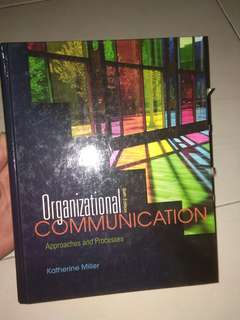 Preloved Organizational Communication 6th ed (Katherine Miller)
