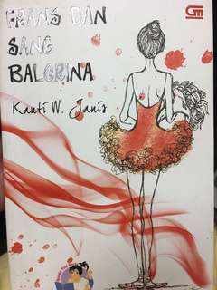 Novel frans dan sang balerina by Kanti WJ