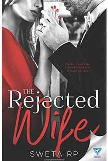 🚚 Rejected Wife by Sweta RP