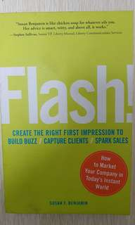Flash! Create The Right First Impression To Build Buzz/ Capture Clients/ Spark Sales.