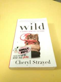 Wild - A Journey From Lost To Found : Cheryl Strayed