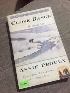 Close Range (Wyoming Stories) by Annie Proulx