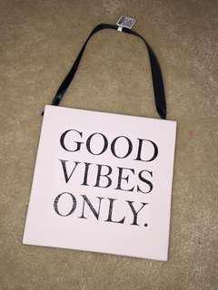 Good Vibes Only hanging decor