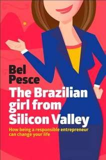Bel Pesce The Brazilian girl from Silicon Valley ebook