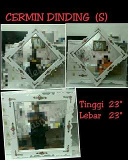 CERMIN DINDING S