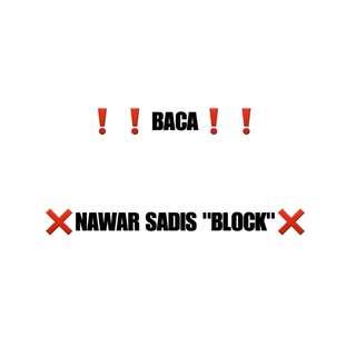 """NAWAR SADIS """"BLOCK"""" ❌"""