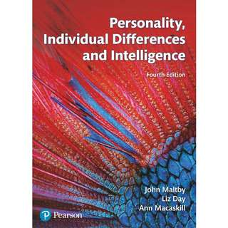 Personality, Individual Differences and Intelligence 4th Fourth Edition by John Maltby, Liz Day, Ann Macaskill - Pearson (2017)