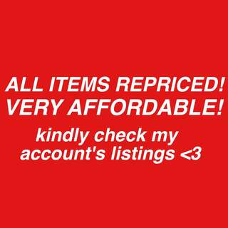 ALL ITEMS REPRICED, AFFORDABLE!