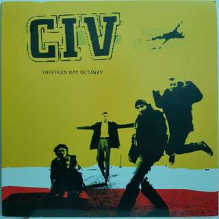 CIV - Thirteen Day Getaway LP