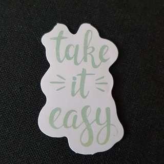 C11 Take It Easy Sticker Stickers