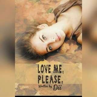 Ebook Love Me, Please