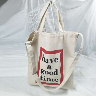 HAVE A GOOD TIME Canvas Tote Bag