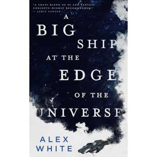 (Ebook) A big ship at the edge of the universe