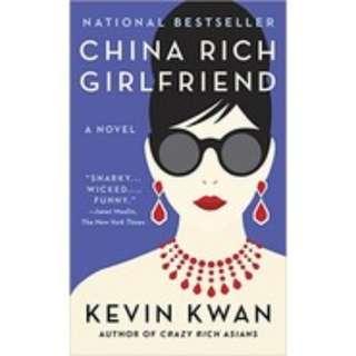 China Rich Girlfriend (Crazy Rich Asians #2)