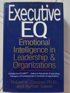 Executive EQ: Emotional Intelligence in Leadership & Organisations