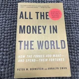 Peter W. Bernstein, Annalyn Swan - All the Money in the World