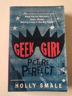 Geek Girl - Picture Perfect by Holly Snale