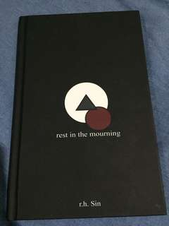Rest in the mourning by R.H. Sin