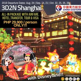 3D2N Shanghai (All-in Tour Package with Disneyland)!!!