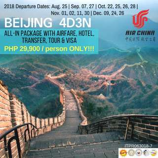 4D3N Beijing All-in Tour Package!!!