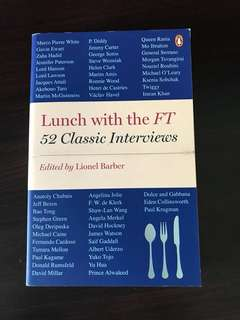 Lunch with the FT - 52 Classic Interviews