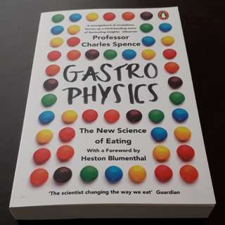 Gastro Physics - The New Science of Eating
