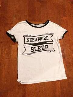 Need More Sleep Tshirt