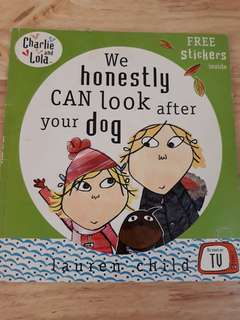Charlie and Lola We honestly CAN look after your dog book