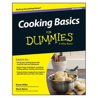 Cooking Basics For Dummies 5th Edition by Bryan Miller & Marie Rama with Eve Adamson [eBook]