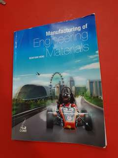 Manufacturing of Engineering Materials NUS