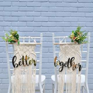 Chair signs - Better Together