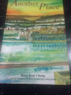 Another Place by Boey Kim Cheng (one of Singapore's most promising young poets)