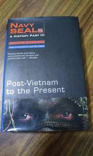 Navy Seal (A history Part III) post vietnam to the present (Kevin Dockery)