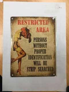 Metal sign- strip search