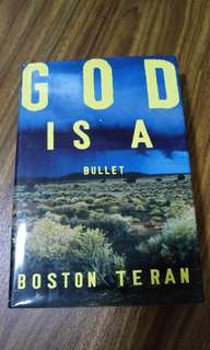 God is a Bullet (Boston Teran)