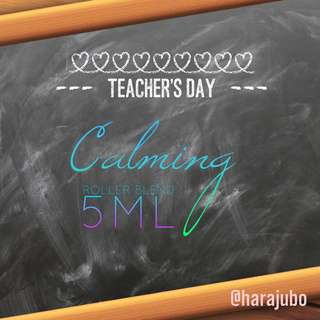 Calming roller blend for teacher's day!