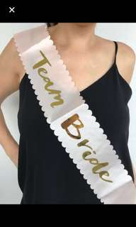 Team bride / bride to be sash