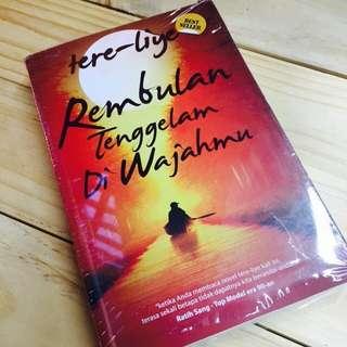 BUKU TERE LIYE : REMBULAN TENGGELAM DI WAJAHMU (INDONESIA)