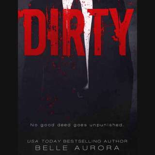 [ebook] DIRTY (Raw Family #2) - Belle Aurora