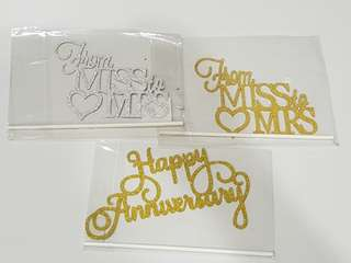 Happy Anniversary/ From Miss to Mrs wedding cake toppers/Props