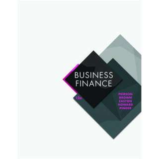 Business Finance 12th Twelfth Edition by Graham Peirson, Rob Brown, Steve Easton, Peter Howard, Sean Pinder - McGraw-Hill Education