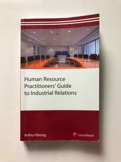 Human Resource Practitioners Guide to Industrial Relations
